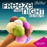 Freeze This Night set @BarDuck 03/08/12
