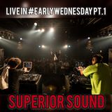 2019.09.11 SUPERIOR LIVE IN #EARLYWEDNESDAY Pt.1