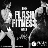 FLASH FITNESS GYM MIX (House, RnB Hip Hop uptempo) by @JessMonroex