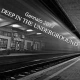 Deep in The Undergroound - Dj Sinopoli Ciro - Gennaio 2017