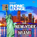 Phonic Lounge mixed from New York to Miami - Sept2016
