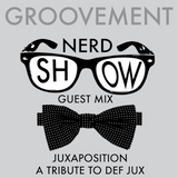 NERD SHOW: JUXAPOSITION MIX // DEC12