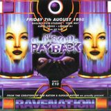 DJ Hype RaveNation The Old Skool Payback Bagleys 7th Aug 1998