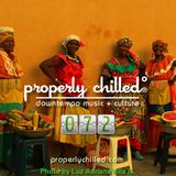 Properly Chilled Podcast #72 (A)