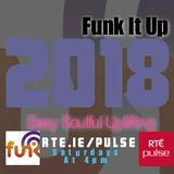 Funk it up On RTE Show Mix  20.01.18   SeXy !