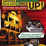 """Livemitschnitt """"NICEUP!"""" - Großmarktschänke Dortmund - 08.02.2014"""