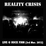 Reality Crisis Live 2012.3.3.