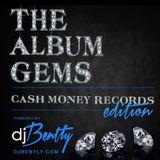 "The Album Gems ""Cash Money Records Edition"""
