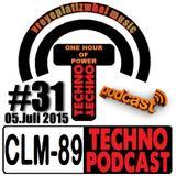 CLM-89 Techno PODCAST #31 (05.Juli 2015) mixed by Zwaehnn Dhee [vreyeplattzwhal music]