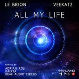 Le Brion & Veekatz - All My Life (Deaf Audio Circus Remix)