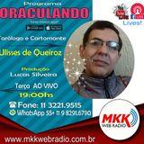 Programa Oraculando 14.05.2019 Ulisses de Queiroz