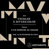 Unidade e diversidade: 02 - O fio condutor