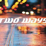 Daniel Gomez - Two Ways 006 on TM RADIO - 06-Aug-2014