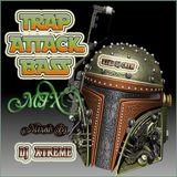 TRAP ATTACK BASS MIX Vol. 1