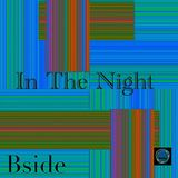 In The Night Session (Bside)