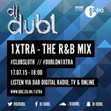 'The R&B Mix' (BBC 1Xtra) by @DJDUBL