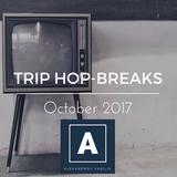 TRIP HOP-BREAKS MIX OCTOBER 2017