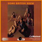Some British Brew