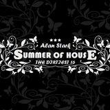 Alan Stark - The Dirtiest 16 - Summer of House