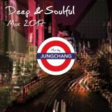 Deep&Soulful Mix 2017 Mix by Jungchang(Jun Shitababa)