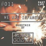 We are INFAMOUS - Episode #011 (Guestmix by Rober Gozalo) Remember edition!!!