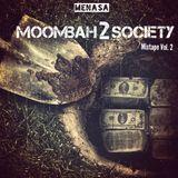 MOOMBAH 2 SOCIETY MIXTAPE VOL.2