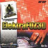 ElektraFUZ3D Hip Hop Mix Vol.1