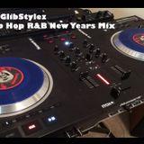 DJ GlibStylez - Hip Hop R&B New Years Mix