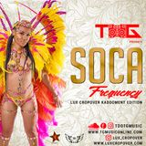 TG MUSIC - SOCA FREQUENCY - LUX CROP OVER KADOOMENT EDITION