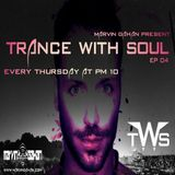 Trance With Soul EP04