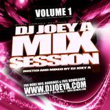 Mix Session 1 by DJ Joey A