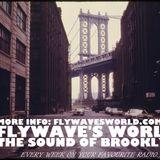 FlyWave's World - The Sound of Brooklyn #175 (SZILVESZTER EDITION)