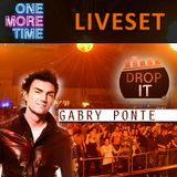 Gabry Ponte Live at One More Time (DropIT.FM)