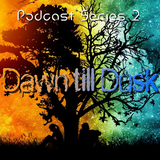 Podcast mix Series 2 - Dawn till Dusk | Psychedelic Trance ॐ