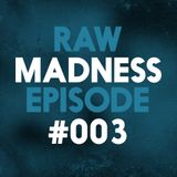 Raw Madness Episode #003   Guest Mix by Adroit   Raw Hardstyle 2016   Goosebumpers
