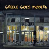 Around the Worlds in 80 Minutes: Greece Goes Modern - The New Wave