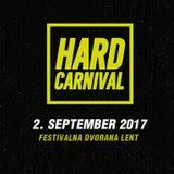 Fictive @ Hard Carnival 2017 (Slovenia)