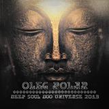 Oleg Polar - Deep Soul Duo Universe 2013