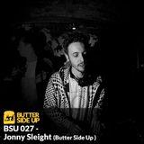 BSU 027 - Jonny Sleight (Butter Side Up)