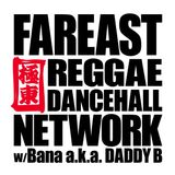 Far East Reggae Dancehall Network Jan 19 #12