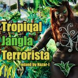 Tropical Jangla Terrorista (Shot Mix for BASSKULTURA party 02/05/2015)