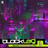 Blackleg - SoundTechnology Vol.6 - DNBMIX2018