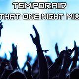 TempoRaid's TON (That One Night) Mix vol. 1 - Big Room House