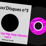 Pouss'Disques N°5 - Some of my hip-hop classics vol.1