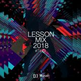 "LESSON MIX ""HOUSE DANCE"" 2018 #TWO"