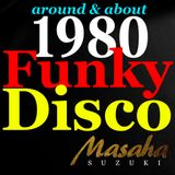 around & about 1980 Funky Disco