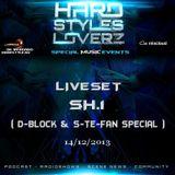 SH.1 ( D-Block & S-te-Fan Special ) - Hard Styles Loverz - Hardstyle.nu - Saturday 14 December 2013