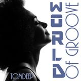 World of Groove  # Deep Funky Soulful House Beats # No.75