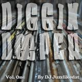 Diggin Deeper Vol.One