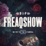 Freaqshow 2017 - R.I.P. Freaqshow   WARM-UP MIX